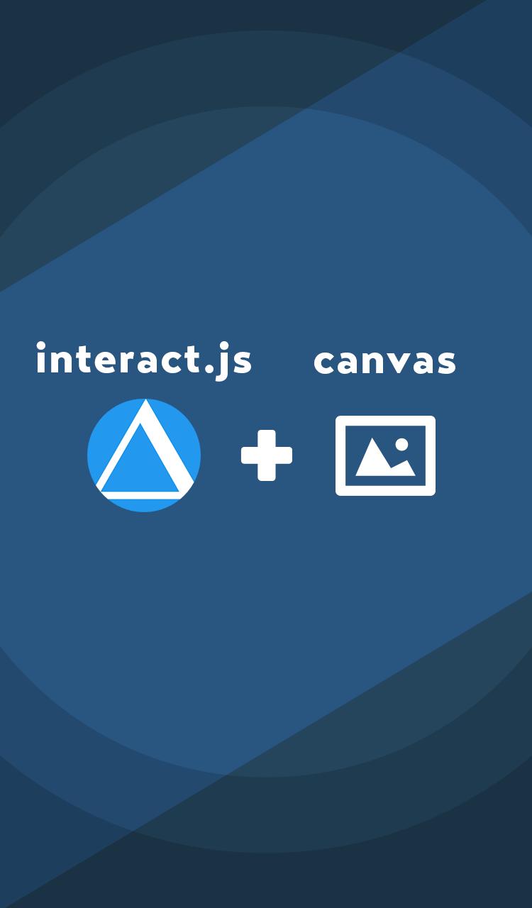 interact.js + canvas