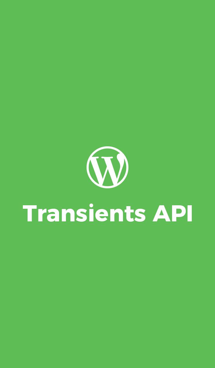 Transients API